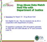 drug abuse data match hold file with department of justice1
