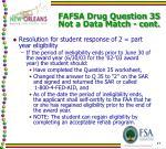 fafsa drug question 35 not a data match cont