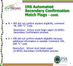 ins automated secondary confirmation match flags cont