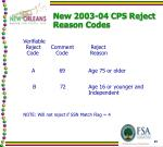 new 2003 04 cps reject reason codes1