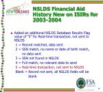 nslds financial aid history new on isirs for 2003 2004
