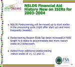 nslds financial aid history new on isirs for 2003 20044