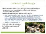 catherine s breakthrough