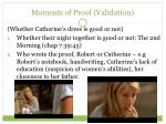 moments of proof validation