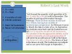 robert s last work