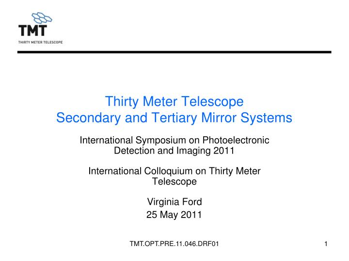 thirty meter telescope secondary and tertiary mirror systems n.