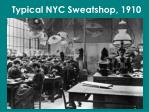 typical nyc sweatshop 1910