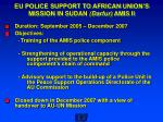 eu police support to african union s mission in sudan darfur amis ii