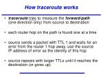 how traceroute works1