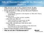 xml ist basistechnologie f r die microsoft plattform