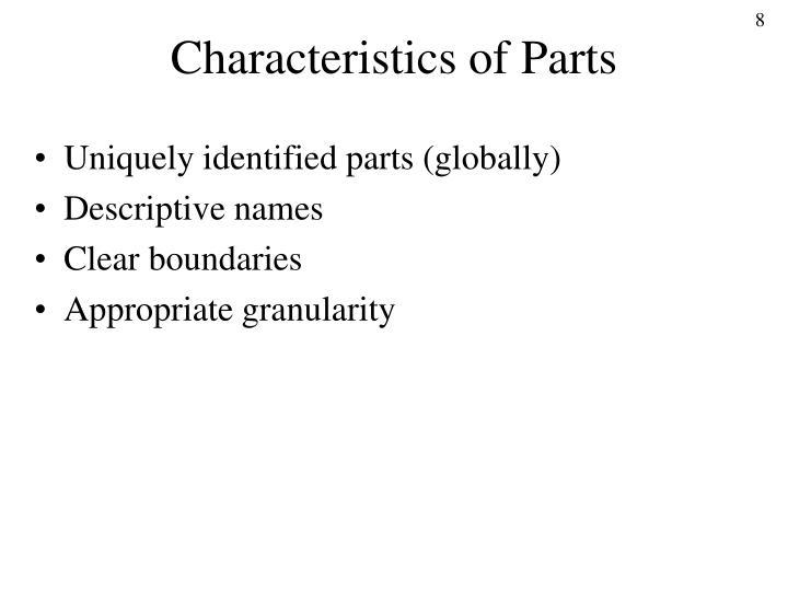 Characteristics of Parts