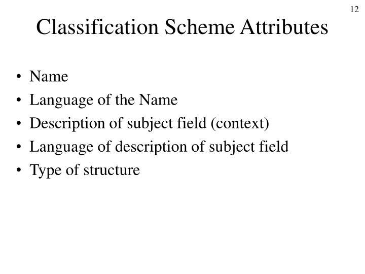 Classification Scheme Attributes