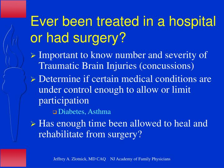 Ever been treated in a hospital or had surgery?