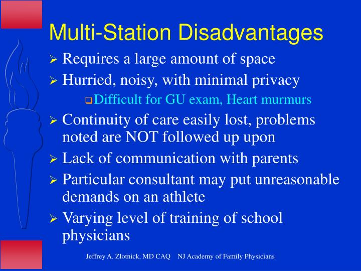 Multi-Station Disadvantages
