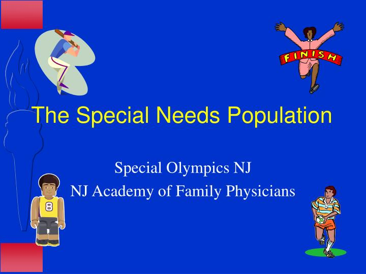 The Special Needs Population