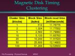 magnetic disk timing clustering