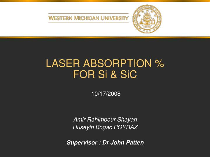 laser absorption for si sic n.