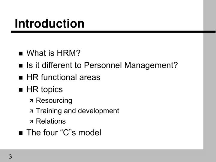 comparing personnel management and hrm Human resource management practices in nigeria  become more imperative than ever for business organizations to engage in human resource management practices on an  between personnel management and hrm (sisson, 1990), by emphasizing on the strategic approach to managing people.