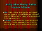 adding values through positive learning outcomes
