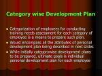 category wise development plan