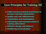 core principles for training iii