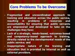 core problems to be overcome
