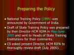 preparing the policy