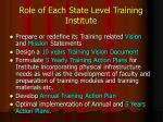 role of each state level training institute