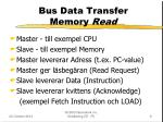 bus data transfer memory read