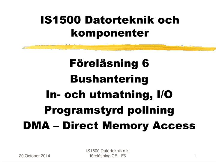 is1500 datorteknik och komponenter n.