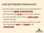 por qu debemos evangelizar1