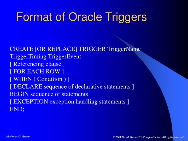 Format of Oracle Triggers