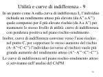 utilit e curve di indifferenza 9