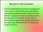 racism in the colonies