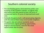 southern colonial society