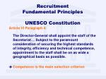 recruitment fundamental principles unesco constitution