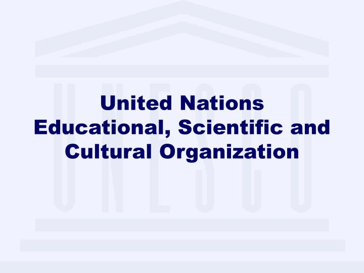 united nations educational scientific and cultural organization n.