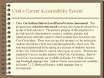 utah s current accountability system1