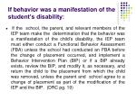 if behavior was a manifestation of the student s disability1