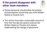 if the parent disagrees with other team members1