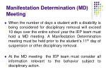 manifestation determination md meeting