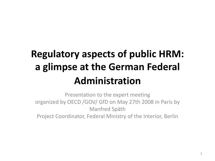 regulatory aspects of public hrm a glimpse at the german federal administration n.