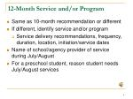 12 month service and or program