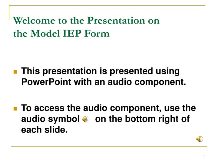 welcome to the presentation on the model iep form n.
