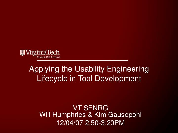 applying the usability engineering lifecycle in tool development n.