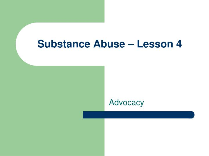 substance abuse lesson 4 n.