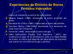 experiencias de emisi n de bonos privados indexados