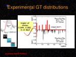 experimental gt distributions
