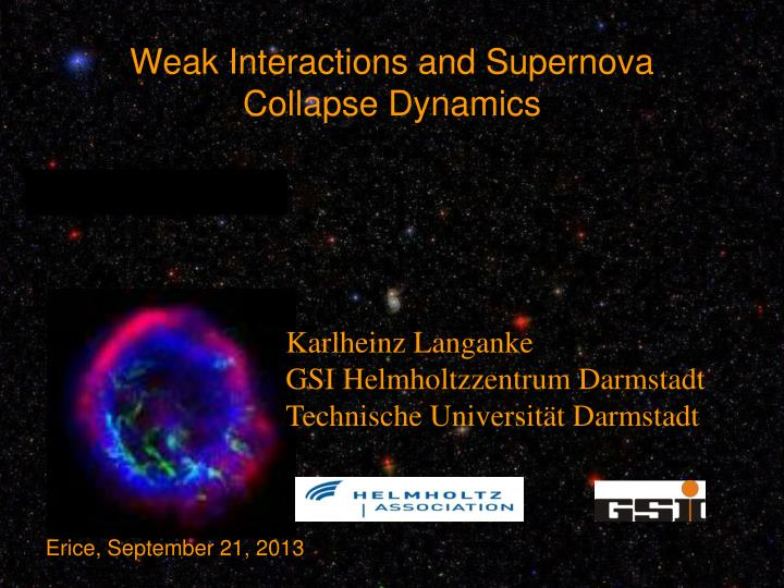 weak interactions and supernova collapse dynamics n.