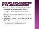 what info should be provided by the missing team member